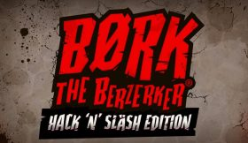 Børk the Berzerker – Hack 'N' Slash